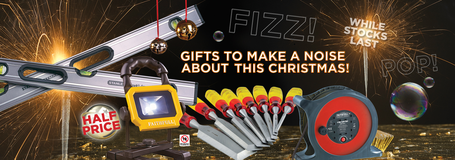 Gifts to make a noise about this Christmas! A banner feature Stanley, Faithfull and Marples tools.